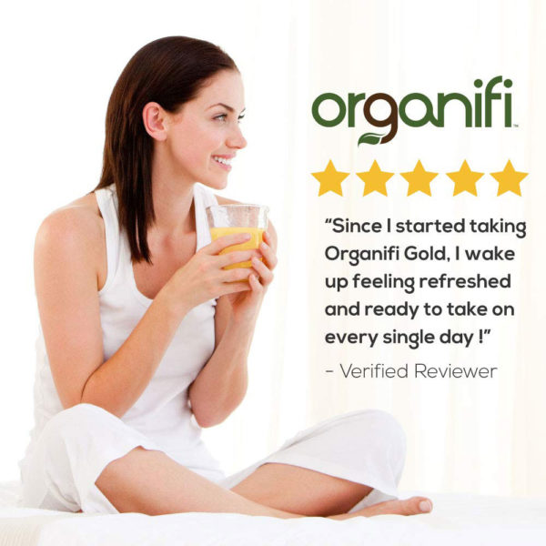 Since I started taking Organifi Gold, I wok up feeling refreshed and ready to take on every single day!